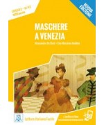 Maschere a Venezia. Nuova edizione. Con libro e audio online