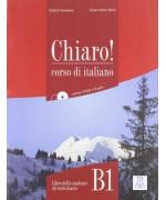 Chiaro! B1. Con CD Audio. Con CD-ROM - Cinzia Cordera Alberti,  Giulia de Savorgnani