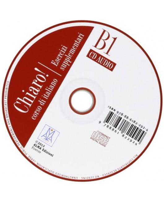Chiaro! B1. Esecizi supplementari. Con CD Audio