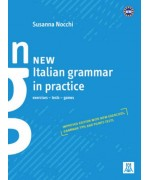 New italian grammar in practice. Exercises, tests, games