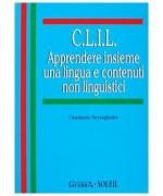 C.L.I.L. Apprendere insieme una lingua e contenuti non linguistici