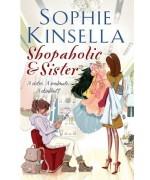 Shopaholic & Sister: (Shopaholic Book 4)