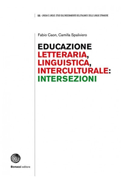 Educazione letteraria, educazione linguistica, educazione interculturale: intersezioni