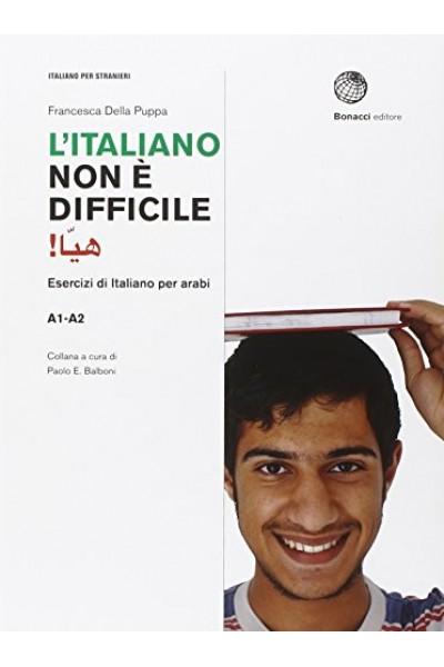 L'italiano non è difficile. Eserciziario di Italiano per Arabi