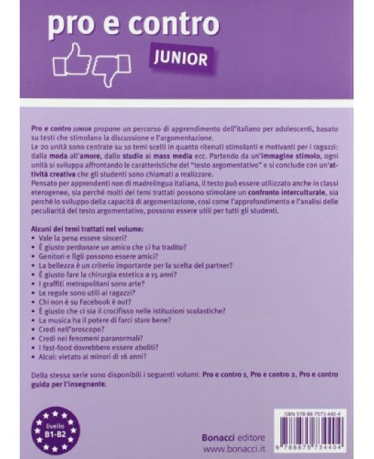 Pro e contro junior. Materiali per lo svilupppo della capacità di argomentazione orale per adolescenti