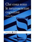 Che cosa sono le neuroscienze cognitive (Le bussole)