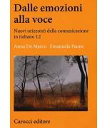 Dalle emozioni alla voce. Nuovi orizzonti della comunicazione in italiano L2