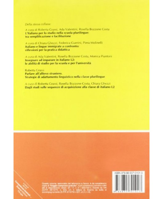 Competenze lessicali e discorsive nell'acquisizione di lingue seconde. Atti del Convegno-Seminario (Bergamo 8-10 giugno 2007)