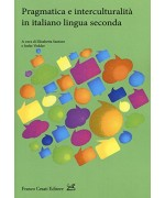 Pragmatica e interculturalità in italiano lingua seconda