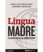 Lingua madre. Italiano e inglese nel mondo globale