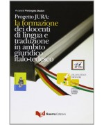 Progetto Jura. La formazione dei docenti di lingua e traduzione in ambito giuridico italo-tedesco