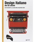 Design italiano del XX secolo. Ediz. illustrata