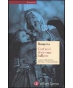 Cent'anni di cinema italiano. Volume 1: Dalle origini alla seconda guerra mondiale