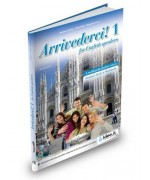 ArriVederci!. 1 for English speakers - Federica Colombo, Cinzia Faraci, Pierpaolo De Luca
