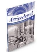 ArriVederci!. Vol. A1. Guida