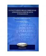La valutazione delle competenze linguistico comunicative in italiano L2