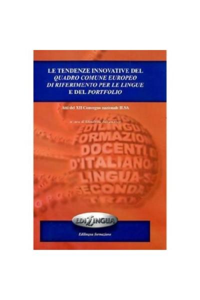 Tendenze innovative del quadro comune europeo di riferimento per le lingue e del portfolio