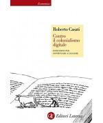 Contro il colonialismo digitale: Istruzioni per continuare a leggere