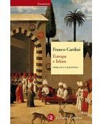 Europa e Islam: Storia di un malinteso