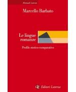 Le lingue romanze: Profilo storico-comparativo