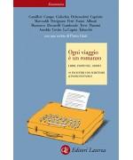 Ogni viaggio è un romanzo: Libri, partenze, arrivi 19 incontri con scrittori (Economica Laterza)