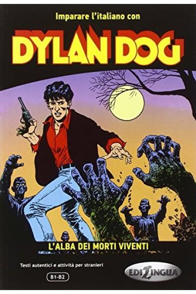 Dylan Dog. L'alba dei morti viventi