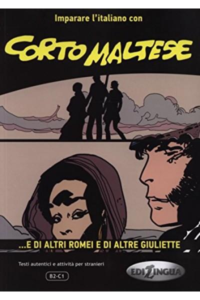Corto Maltese - e Di Altri Romei e Di Altre Giuliette