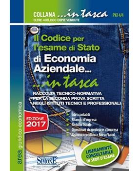 Il codice per l'esame di Stato di economia aziendale. Per la seconda prova scritta negli Istituti tecnici e professionali
