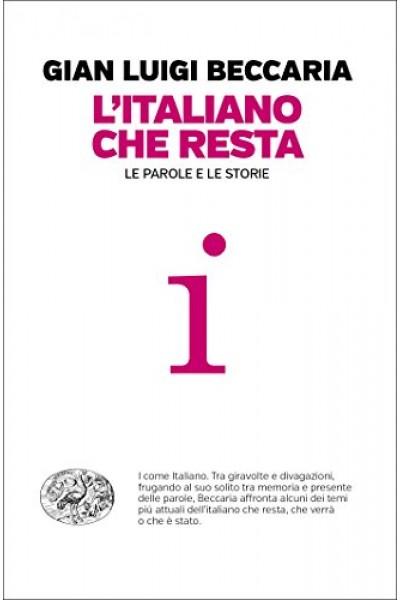 L'italiano che resta: Le parole e le storie