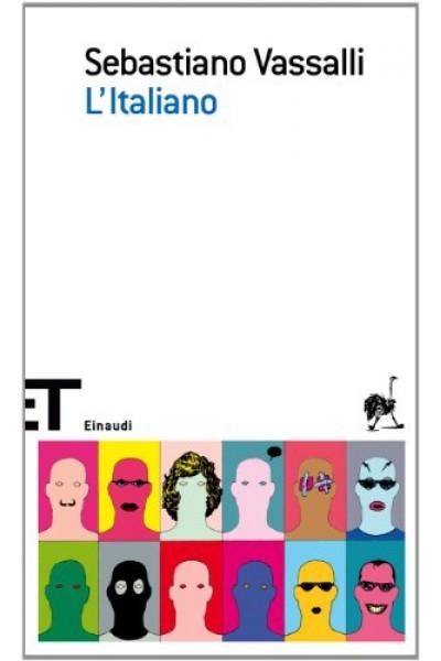 L'Italiano (Einaudi tascabili. Scrittori Vol. 531)