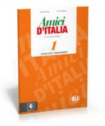 Amici d' Italia 1 Guida Insegnante con cd audio