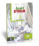 Amici d'Italia 2 Eserciziario - Elettra Ercolino, T. Anna Pellegrino