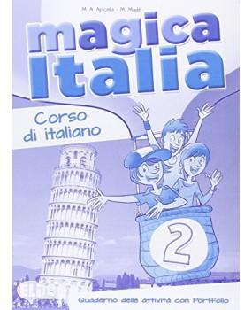 Magica Italia 2. Quaderno delle attività con portfolio