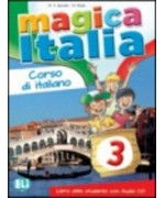 Magica Italia 3. Libro studente. Con CD Audio