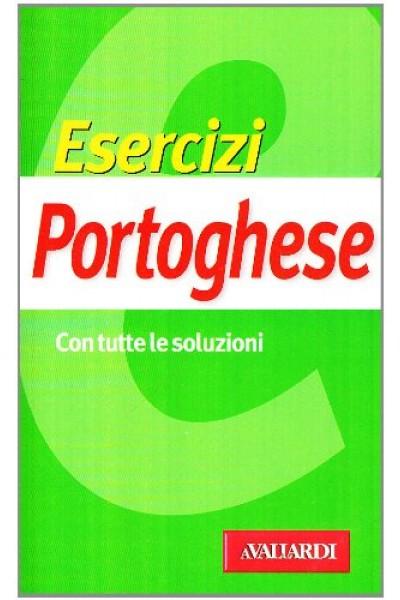 Esercizi portoghese. Con tutte le soluzioni