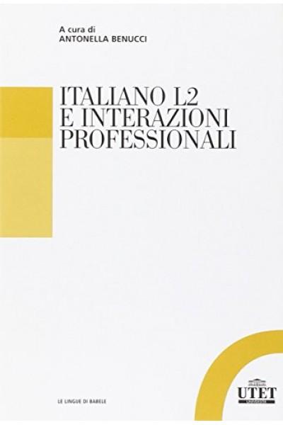 Italiano L2 e interazioni professionali