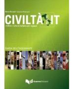 Civiltà punto it. Civiltà e cultura italiani per ragazzi. Guida dell'insegnante
