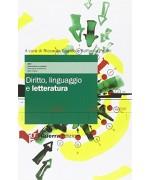 Diritto, linguaggio e letteratura - Raffaella Petrilli, Riccardo Gualdo, M. Vedovelli