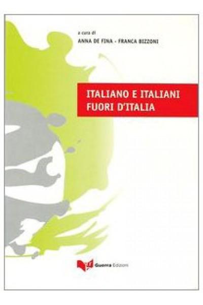 Italiano e italiani fuori d'Italia - A. De Fina, F. Bizzoni