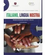 Italiano, lingua nostra. Percorsi di integrazione linguistica. Livello A2