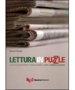 Lettura in puzzle. Lente d'ingrandimento per leggere e capire i giornali italiani