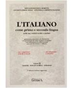 L'italiano come prima o seconda lingua nelle sue varietà scritte e parlate. Esercizi, test di verifica e chiavi