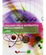 L'italiano della matematica, fisica e chimica. Con CD Audio
