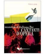 Manuale d'italiano per cantanti d'opera