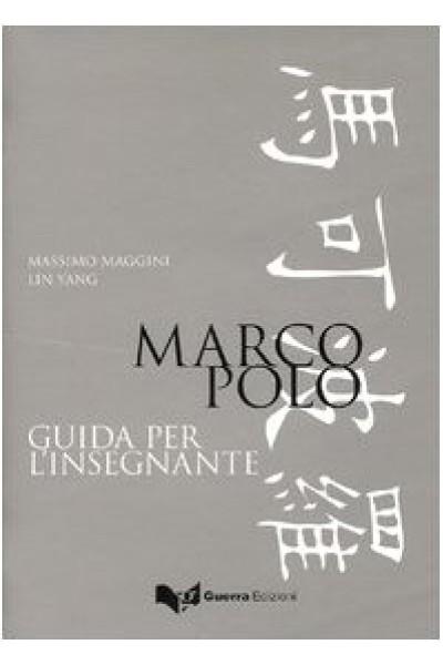 Marco Polo. Guida per l'insegnante