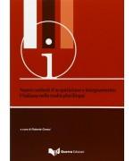 Nuovi contesti d'acquisizione e insegnamento. L'italiano nella realtà plurilingue. Atti del Convegno (Bergamo 12-14 giugno 2012) - R. Grassi