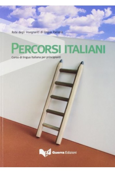 Percorsi italiani. Corso di lingua italiana per principianti
