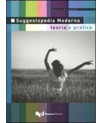 Suggestopedia moderna. Teoria e pratica