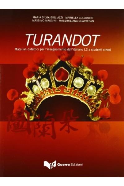 Turandot. Materiali didattici per l'insegnamento dell'italiano L2 a studenti cinesi