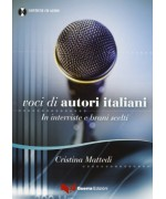 Voci di autori italiani. In interviste e brani scelti. Con CD Audio